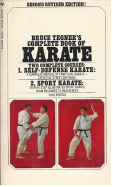 My first Karate book, by Bruce Tegner, which my sister bought for me.